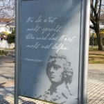 'Where actions don't speak, words are of little use.' Schiller's words are etched on the back of tourist information board. Photo taken by Rebecca Braun in March 2014 in Marbach.